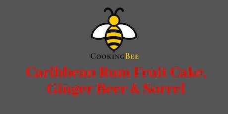 Caribbean Rum Fruit Cake, Ginger Beer & Sorrel  tickets