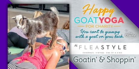 Happy Goat Yoga-For Charity at Flea Style tickets