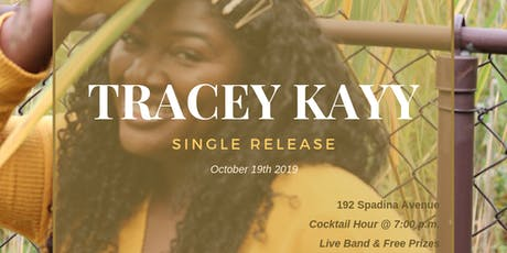 Tracey Kayy's Single Release tickets