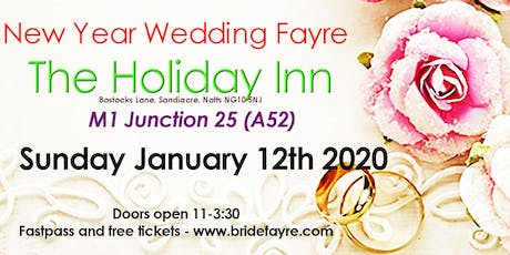 The Holiday Inn New Year wedding fayre tickets