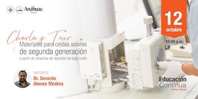 """Charla & Tour: """"Materiales para celdas solares de segunda generación a partir de sistemas de depósito de bajo costo."""""""
