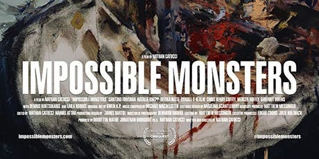 Impossible Monsters (Nathan Catucci, USA, 2019)  tickets