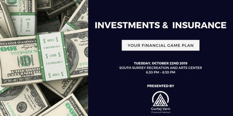 INVESTMENTS & INSURANCE: YOUR FINANCIAL GAME PLAN tickets