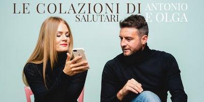 COOKING CLASS - LE COLAZIONI SALUTARI DI ANTONIO E OLGA