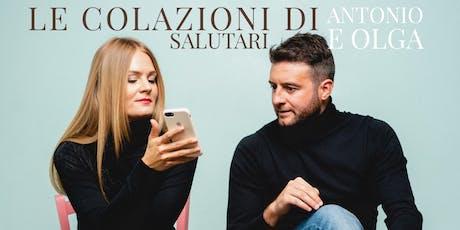 COOKING CLASS - LE COLAZIONI SALUTARI DI ANTONIO E OLGA biglietti