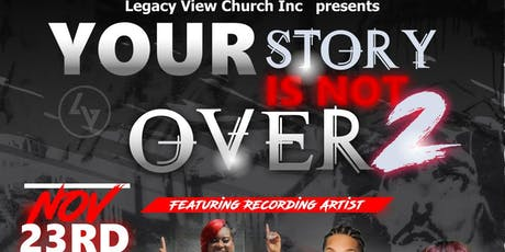 Your Story is not over Concert 2 tickets