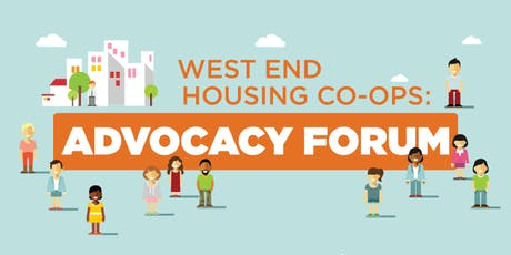 West End Housing Co-ops: Advocacy Forum tickets