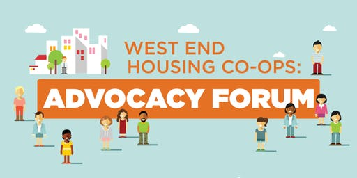 West End Housing Co-ops: Advocacy Forum