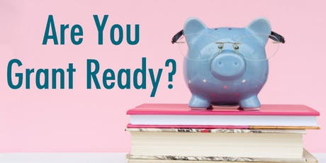 How to become a 'Grant Ready' Business tickets
