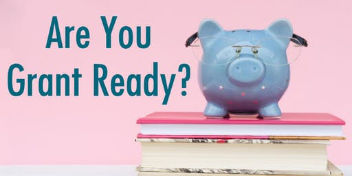 How to become a 'Grant Ready' Business