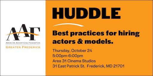 AAF HUDDLE: Hiring Actors & Models