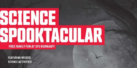 SFU Science Spooktacular 2019 tickets