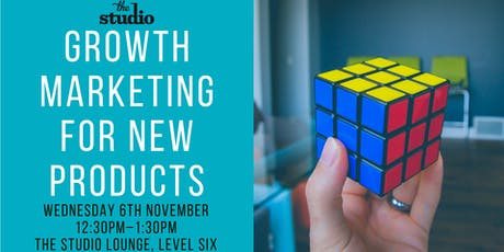 Speaker Series: Growth Marketing for New Products tickets