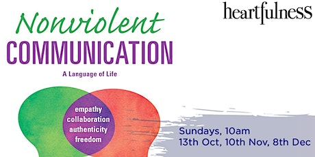 Non-Violent Communication, Explore and Practice tickets