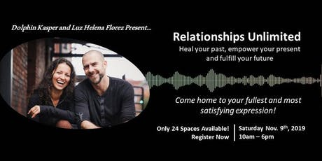 Relationships Unlimited: Heal your Past, Unlock wh tickets