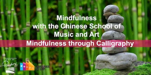 Mindfulness through calligraphy