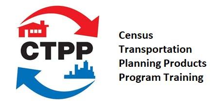 Census Transportation Planning Products Program Training