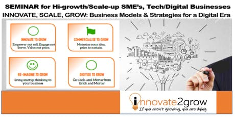 Scale & Grow with Business Model Innovation & Strategic Digital for SMEs tickets