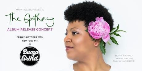 Maya Rogers Presents: The Gathering Album Release Concert!  tickets