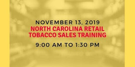 North Carolina Retail Tobacco Sales Training tickets
