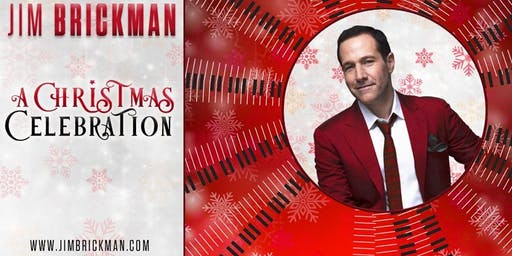 Jim Brickman: A Christmas Celebration