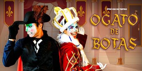 Desconto: O Gato de Botas, no Teatro Dr Botica tickets