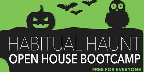 Habitual Haunt Open House Bootcamp tickets