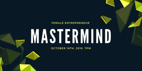 Female Entrepreneur Mastermind tickets