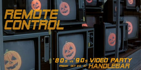 Remote Control Halloween Video Dance Party - 80s vs 90s tickets