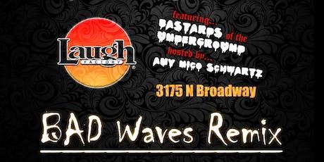 BAD Waves Remix tickets