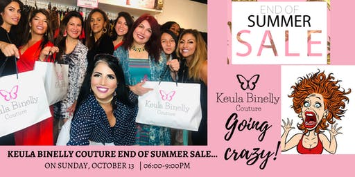 Keula Binelly Couture End of Summer Sale - Going Crazy...LAST CHANCE!