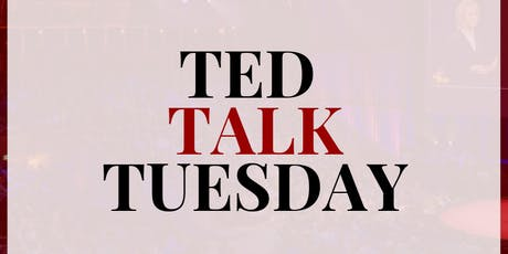 Ted Talk Tuesday tickets