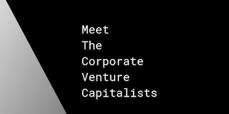 Meet the CVCs // An evening with corporate venture capitalists investing in adventurous founders tickets