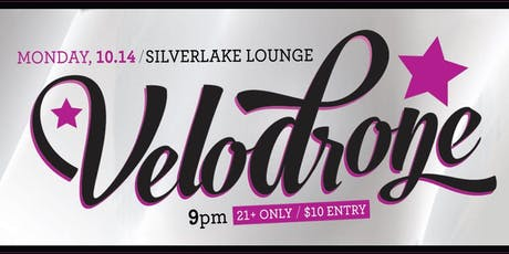 VELODRONE,  Jack Shields @ SilverLake Lounge tickets