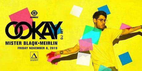 Ookay (DJ Set) tickets