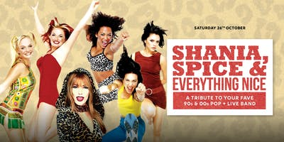 Shania, Spice and everything nice