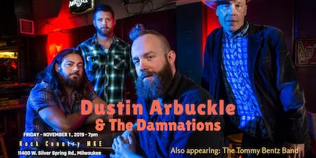 Dustin Arbuckle & The Damnations; Tommy Bentz Band; Luke Cerny at Rock Country! tickets