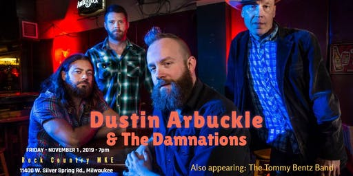 Dustin Arbuckle & The Damnations; Tommy Bentz Band; Luke Cerny at Rock Country!