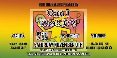 Run The Record Presents: Can I Kick It?! tickets