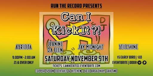 Run The Record Presents: Can I Kick It?!