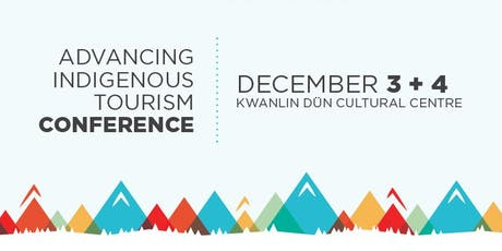 Advancing Indigenous Tourism Conference 2019 tickets