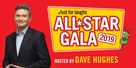 Just For Laughs All-Star Gala 2019 tickets