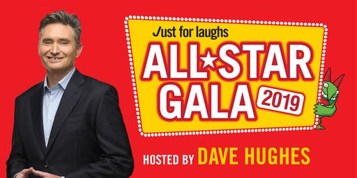 Just For Laughs All-Star Gala 2019