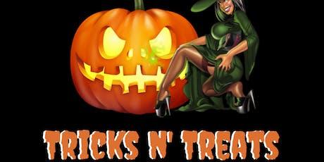Tricks N' Treats tickets
