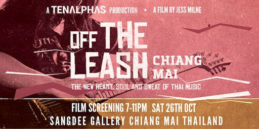 PREMIERE SCREENING: Off the Leash in Chiang Mai - A Film by Jess Milne