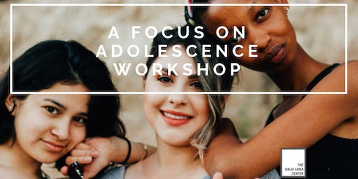 Heart-Mind Well-Being: A Focus on Adolescence Workshop
