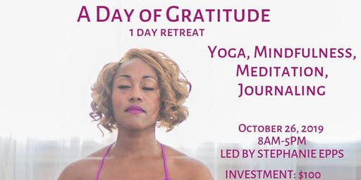 A Day of Gratitude: 1 Day Retreat