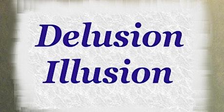 Delusion Illusion tickets