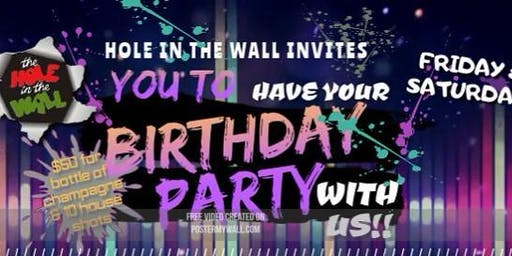 Hole in the Wall Complimentary VIP Birthday Sections