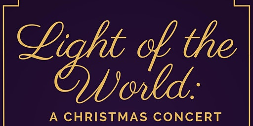 Light of the World: A Christmas Concert